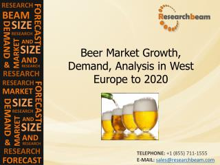 Beer Market Growth, Trends, Analysis in West Europe to 2020