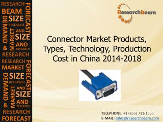 Connector Market Products, Types, Technology, Production