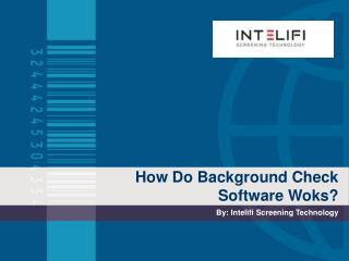 How do Background Check Software Works?