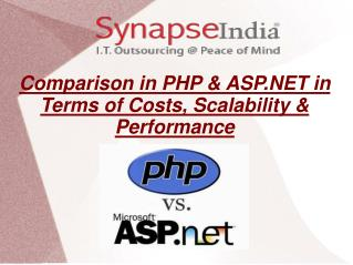 Comparison in PHP & ASP.NET in Terms of Costs, Scalability &