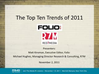The Top Ten Trends of 2011