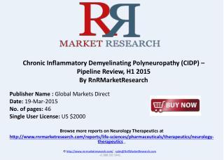 Chronic Inflammatory Demyelinating Polyneuropathy Pipeline