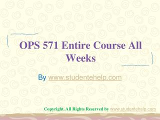 OPS 571 Entire Course All Weeks