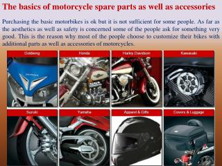 The basics of motorcycle spare parts as well as accessories