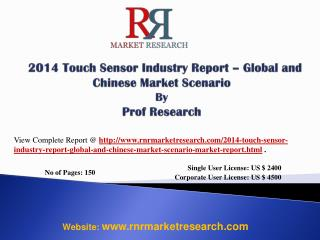 Global and China Touch Sensor Industry 2019 Analysis Report