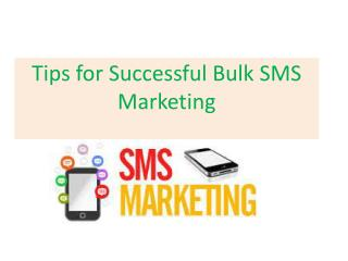 Tips for Successful Bulk SMS Marketing