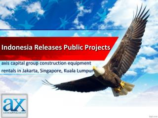 Indonesia Releases Public Projects