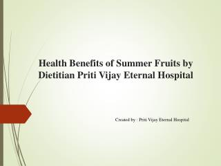 Health Benefits of Summer Fruits