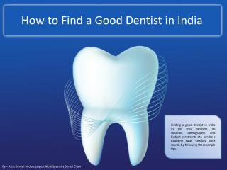 How to Find a Good Dentist in India