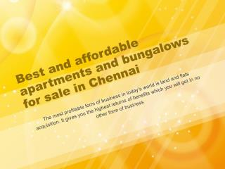 Best and affordable apartments and bungalows for sale in Che