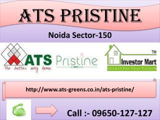 ATS Pristine Noida Sector-150 @ 09650-127-127