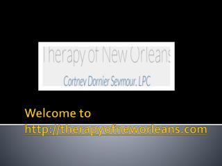 Therapist New Orleans LA, Best Therapy New Orleans LA