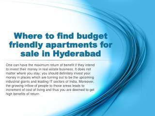 Where to find budget friendly apartments for sale in Hyderab