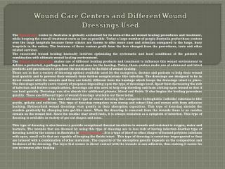 Wound Care Centers and Different Wound Dressings Used