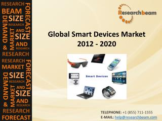Global Smart Devices Market 2012 - 2020
