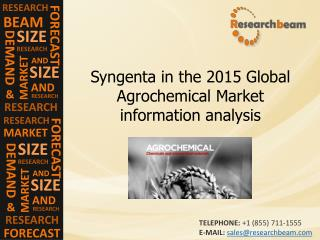 Syngenta in the 2015 Global Agrochemical Market information