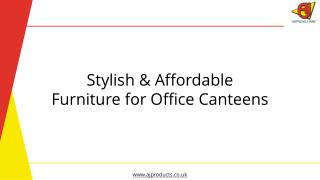 Furnish Canteens in Style
