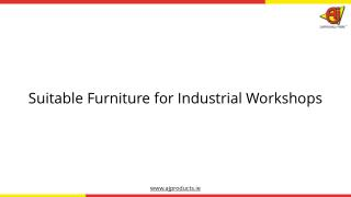 Furniture and Equipment for Industrial Workshops