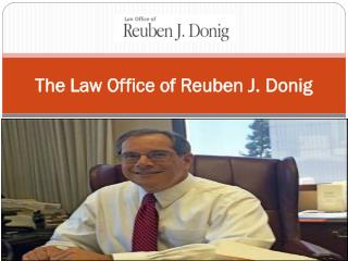 The Law Office of Reuben J. Donig
