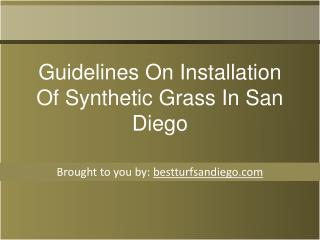 Guidelines On Installation Of Synthetic Grass In San Diego