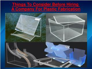 Things To Consider Before Hiring A Company For Plastic Fabri