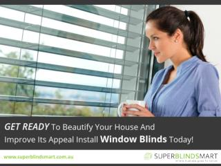 Super Blinds Mart in Australia � Why to Choose!