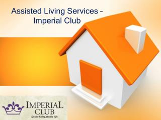 Assisted Living Services – Imperial Club