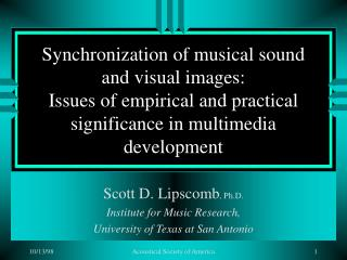 Synchronization of musical sound and visual images: Issues of empirical and practical significance in multimedia develop