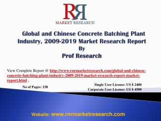 2019 Global and China Concrete Batching Plant Industry Analy