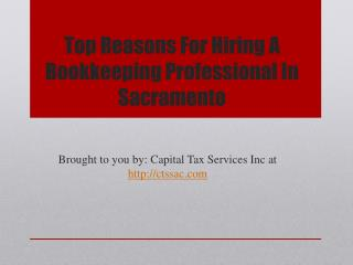 Top Reasons For Hiring A Bookkeeping Professional In Sacrame