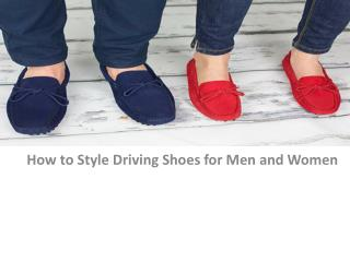 How to Style Driving Shoes for Men and Women