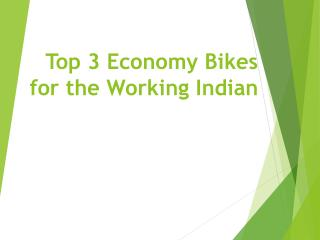 Top 3 Economy Bikes for Working Indian