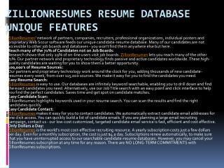 ZillionResumes Resume Database Unique Features