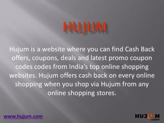 Shop via Hujum and Earn Cash Back on Every Online Shopping