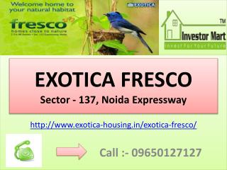 Exotica Fresco Sector-137 Residential Apartments