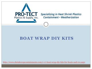 Boat Wrap DIY Kits by Pro-Tect Plastics and Supply