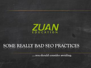 Some Really Bad SEO Practices