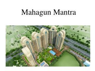 Mahagun Mantra - 9582211311