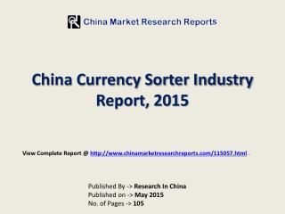 China Currency Sorter Industry Trends & Analysis 2015