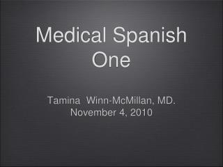 Medical Spanish One