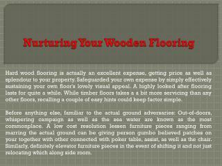 Nurturing Your Wooden Flooring