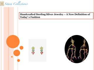 Handcrafted Sterling Silver Jewelry � A New Definition of To