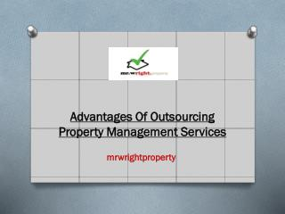 Advantages Of Outsourcing Property Management Services