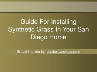 Guide For Installing Synthetic Grass In Your San Diego Home