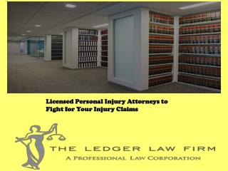 Licensed Personal Injury Attorneys to Fight for Your Injury