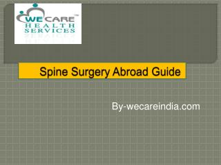 A Tryist With wecareindia for Best Spine Surgery in India
