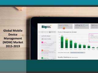 Global Mobile Device Management (MDM) Market 2015-2019