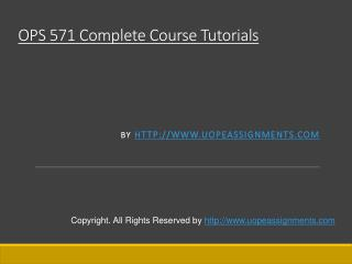 OPS 571 Complete Course Tutorials