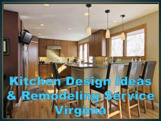 Kitchen Design Ideas & Remodeling Service Virginia