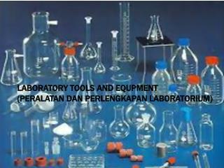 laboratory tools and equipment